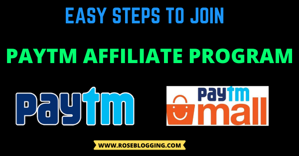 How To Join PayTM Affiliate Program Easily