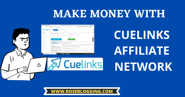 Make Money with Cuelinks Affiliate Network